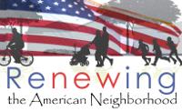 Renewing the American Neighborhood