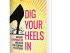 BOOKCOVER-Dig in Your Heals2 (1)
